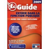 Entrer des concours de la fonction publique (édition 2009)