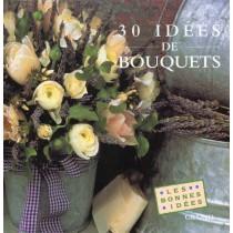 Trente Idees De Bouquets