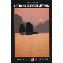Le Grand Guide Du Vietnam - Edition 2001
