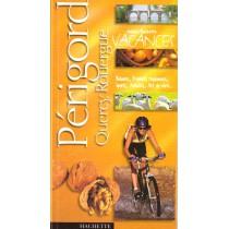 Guides Vacances - Perigord Quercy