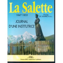 La Salette Le Journal D Une Institutrice 1847 1855