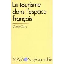 Le Tourisme Dans L'Espace Francais