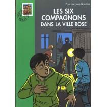 Les Six Compagnons 18 - Les Six Compagnons Dans La Ville Rose