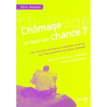 Chomage, En Faire Une Chance ?
