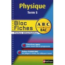 Physique - Terminale S - Bloc fiches