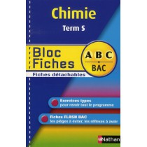 Chimie - Terminale S - Bloc fiches