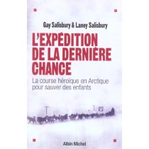 L'Expedition De La Derniere Chance