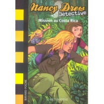 Nancy drew T.7 - Mission au costa rica