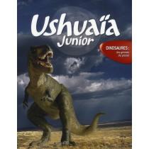 Ushuaïa junior - Dinosaures : les géants du passé
