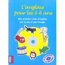 L'anglais pour les 3-6 ans - Mes premiers mots d'anglais par le son et par l'image