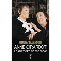 Annie Girardot - La mémoire de ma mère
