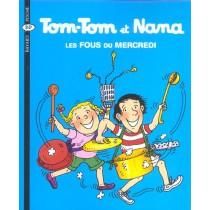 Tom-Tom et Nana T.9 - Les fous du mercredi