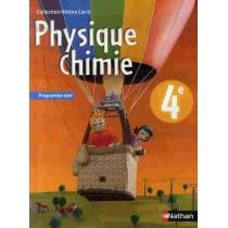 Physique-chimie - 4Eme - Manuel de l'élève (édition 2007)