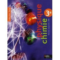 Physique-chimie - 3Eme - Manuel de l'élève