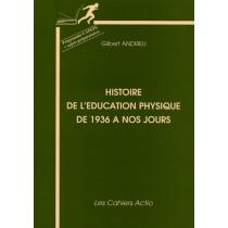 Histoire de l'éducation physique de 1936 à nos jours - Programme capeps et sujets préparatoires
