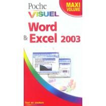 Word Et Excel 2003 - Maxi Volume