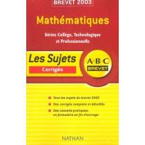 Abc Brevet - Mathematiques - Corriges - Edition 2003