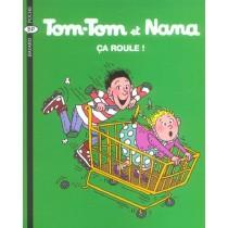 Tom-Tom et Nana T.31 - Ca roule !