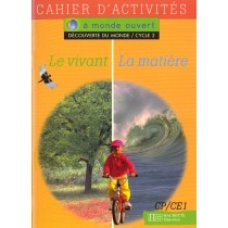 Découverte du monde - Le vivant, la matière - CP, CE1 - Cahier d'activités
