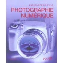 Encyclopedie De La Photographie Numerique