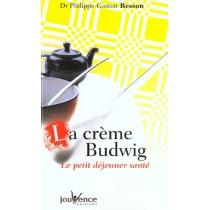 Creme Budwig (La) Nouvelle Edition