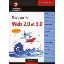 Tout sur le web 2. 0 & 3. 0 (2E édition)