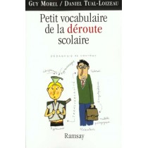 Petit Vocabuilaire De La Deroute Scolaire