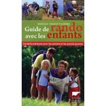 Guide De Rando Avec Les Enfants. Conseils Pratiques Pour Les Parents Et Les Grands-Parents