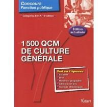 1500 QCM de culture générale - Catégorie B et A (5e édition)