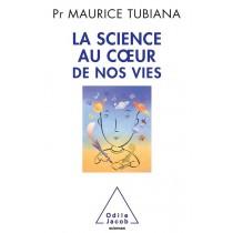 La science au coeur de nos vies