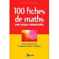 100 Fiches De Maths Pour Prepas Commerciales
