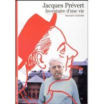 Jacques Prévert - Inventaire d'une vie