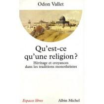 Qu'est-ce qu'une religion ? - Héritage et croyances dans les traditions monothéistes