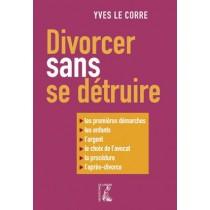 Divorcer sans se détruire