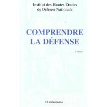 Comprendre La Defense - 2E Edition