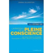 La pratique de la pleine conscience