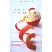 La Bible De La Nutrition Optimale