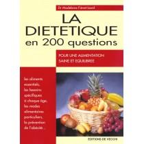 La Dietetique En 200 Questions - Pour Une Alimentation Saine Et Equilibree