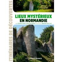 Lieux mystérieux en Normandie