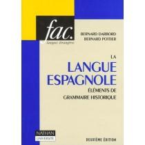 La Langue Espagnole : Elements De Grammaire Historique