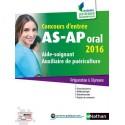 Concours d'entrée AS-AP - Aide-soignant, auxiliaire puériculture - Préparation à l'épreuve orale (édition 2016)