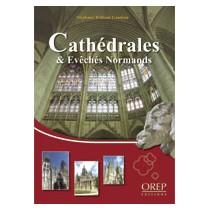 Cathédrales et évêchés normands