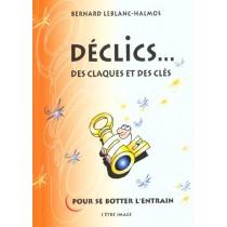 Declics Des Claques Et Des Cles Pour Se Botter L'Entrain