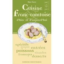 Cuisine franc-comtoise d'hier et d'aujourd'hui