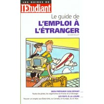 Le Guide De L'Emploi A L'Etranger 98