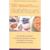 130 Desserts Pour Diabetiques