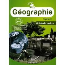 Géographie - Cycle 3 - Guide du maître (édition 2010)