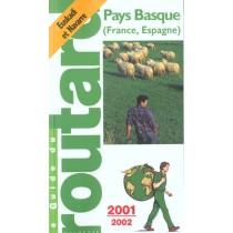 Guide Du Routard - Pays Basque France-Espagne - 2001-2002