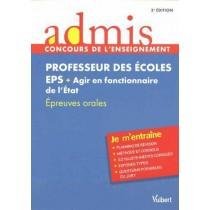 Concours professeur des écoles - EPS et agir en fonctionnaire de l'Etat - Epreuves orales - Je m'entraîne (3e édition)