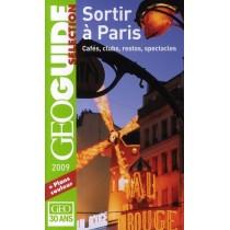 Sortir à Paris - Cafés, clubs, restos, spectacles (édition 2009)